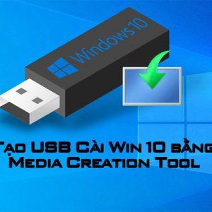Tao Usb Cai Win 10 Bang Media Creation Tool